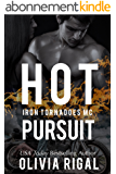Hot Pursuit (An Iron Tornadoes MC Romance Book 4) (English Edition)