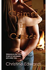 Claimed in Canada Kindle Edition