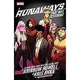 Runaways by Rainbow Rowell & Kris Anka Vol. 3: That Was Yesterday (Runaways (2017-))