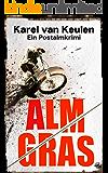 Almgras: Ein Postalmkrimi (Anna Tanzbergers mysteriöse Fälle, Band 3)