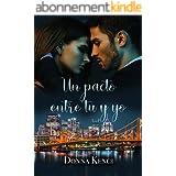 Un pacto entre tú y yo (Spanish Edition)