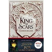 King of Scars, Tome 02: Le règne des loups