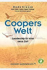 Coopers Welt: Leadership für eine neue Zeit Kindle Ausgabe