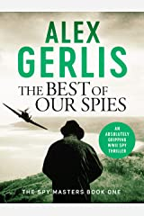 The Best of Our Spies (Spy Masters Book 1) Kindle Edition