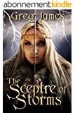 The Sceptre of Storms: A Young Adult Dark Fantasy (The Age of the Flame Book 2) (English Edition)