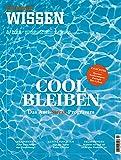 SPIEGEL WISSEN 4/2018: Cool bleiben