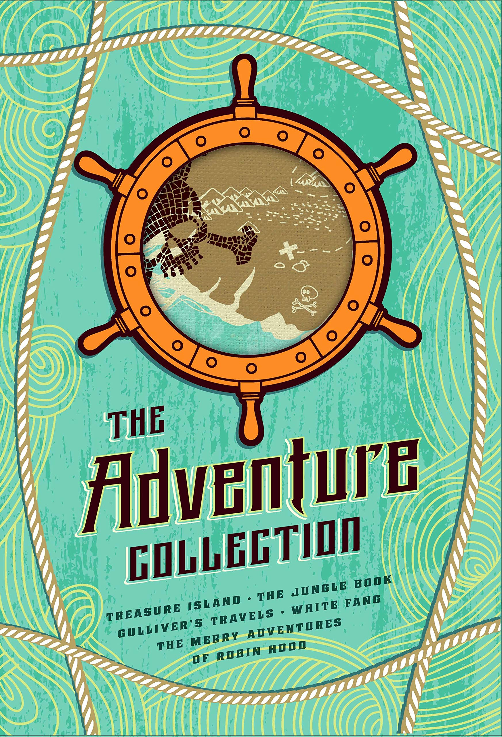 The Adventure Collection: Treasure Island, The Jungle Book, Gulliver's Travels, White Fang, The Merry Adventures of Robin Hood (The Heirloom Collection) di Jonathan Swift