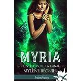 Les sœurs de la lumière: Myria, T4