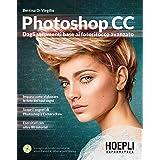 Photoshop CC. Dagli strumenti base al fotoritocco avanzato