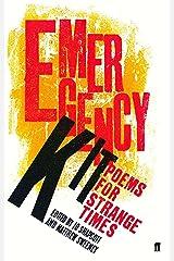 Emergency Kit: Poems for Strange Times Paperback