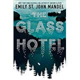 The Glass Hotel: Emily St. John Mandel