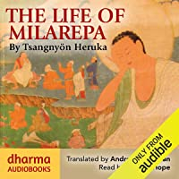 The Life of Milarepa: The Classic Biography of the Eleventh-Century Yogin and Poet – One of the Most Renowned Spiritual…