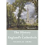 The History of England's Cathedrals (English Edition)