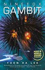 Ninefox Gambit (Machineries of Empire Book 1) (English Edition)