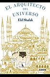 El arquitecto del universo (Spanish Edition)