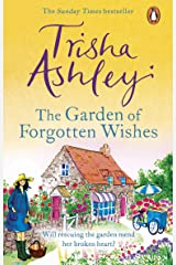 The Garden of Forgotten Wishes: The heartwarming and uplifting new rom-com from the Sunday Times bestseller Kindle Edition