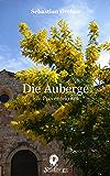 Die Auberge: Ein Provencekrimi (Die Brasserie-Reihe 2)