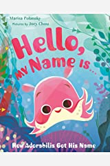 Hello My Name Is . . . Hardcover