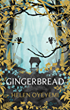Gingerbread (English Edition)