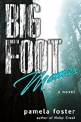 Bigfoot Mamas Kindle Edition