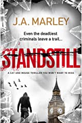 Standstill: a cat and mouse thriller you won't want to miss (a Danny Felix adventure Book 1) Kindle Edition