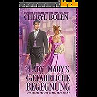 Lady Mary's gefährliche Begegnung (Die Abenteuer der Beresfords 1) (German Edition)