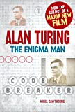 Alan Turing: The Enigma Man