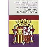 La Segunda República Española (HISTORIA)