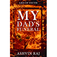 MY DAD'S FUNERAL (LIES OF TRUTH Book 3)