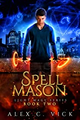 Spell Mason (Light Mage Series Book 2) Kindle Edition