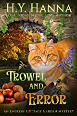 Trowel and Error (English Cottage Garden Mysteries ~ Book 4) (The English Cottage Garden Mysteries) Kindle Edition