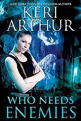 Who Needs Enemies: Harri Phillecky, PI Kindle Edition