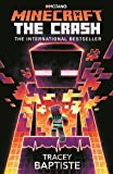 Minecraft: The Crash: An Official Minecraft Novel (Official Minecraft Novel 2)