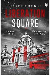 Liberation Square Kindle Edition