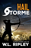 Hail Storme: A Wyatt Storme Thriller (English Edition)