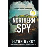 Northern Spy: A Reese Witherspoon's Book Club Pick