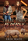 Three Times As Deadly (English Edition)