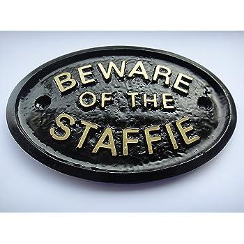 BEWARE OF THE STAFFIE HOUSE DOOR PLAQUE WALL SIGN GARDEN BLACK//GOLD LETTERS