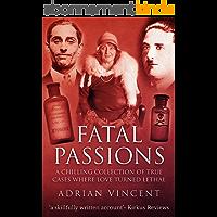 Fatal Passions (English Edition)