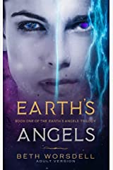 Earth's Angels: Adult Version (The Earth's Angels Trilogy Book 1) (English Edition) Format Kindle