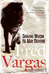 Seeking Whom He May Devour (Commissaire Adamsberg Book 2) Kindle Edition