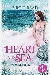 Heart and Sea (Liebe, Romantasy) (Virgeeville-Trilogie 1) Kindle Ausgabe