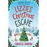 Lizzie's Christmas Escape: A sparkling feel good Christmas romance (English Edition)