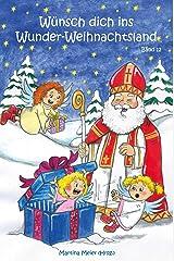 Wünsch dich ins Wunder-Weihnachtsland: Erzählungen, Märchen und Gedichte zur  Advents- und Weihnachtszeit -  Band 12 Kindle Ausgabe