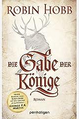 Die Gabe der Könige: Roman (Die Chronik der Weitseher 1) Kindle Ausgabe