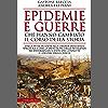 Epidemie e guerre che hanno cambiato il corso della storia