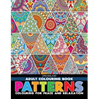 Patterns - Adult Colouring Book for Peace & Relaxation