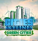 Cities: Skylines - Green Cities [PC/Mac Code - Steam]