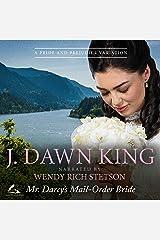 Mr. Darcy's Mail-Order Bride: A Pride and Prejudice Variation Audible Audiobook