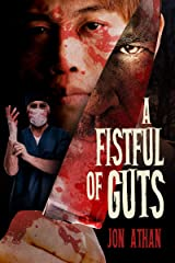 A Fistful of Guts (The Heartless Heart-Ripper Book 2) Kindle Edition